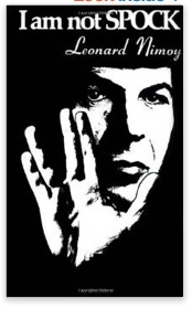 I_Am_Not_Spock__Leonard_Nimoy__9781568496917__Books_-_Amazon_ca