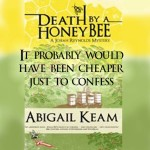 Excerpt from Death by a Honey Bee