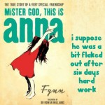 Excerpt from Mister God, This is Anna