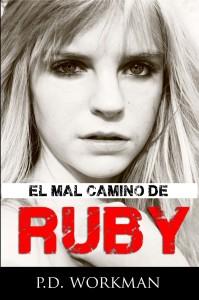 El Mal Camino de Ruby (Spanish)