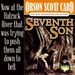 Excerpt from Seventh Son by Orson Scott Card