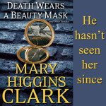 Excerpt from Death Wears a Beauty Mask @maryhigginsclark
