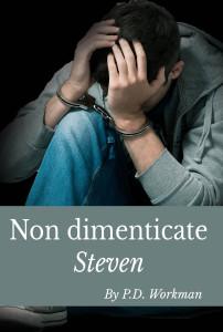 Non Dimenticate Steven (Italian)
