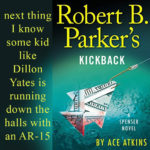 Excerpt from Robert B. Parker's Kickback