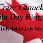 Crazy Canuck Blog Hop – Summer is Short on the Prairies