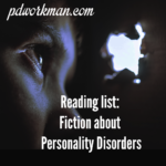 Reading List: Fiction about Personality Disorders