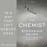 Excerpt from The Chemist by Stephenie Meyer