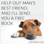 Help out man's best friend and I'll send you a free book