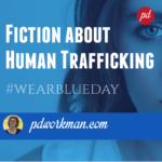 Fiction about Human Trafficking