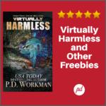 Freebie Weekend! Virtually Harmless and More