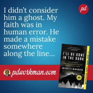 Excerpt from I'll Be Gone in the Dark