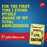 Excerpt from Insignificant Events in the Life of a Cactus