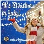 It's Christmas in July!