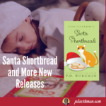 Release of Santa Shortbread and more