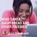 Santa Shortbread and other freebies