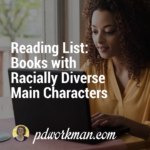 Reading List: Books with Racially Diverse Main Characters