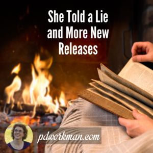 She Told a Lie and More New Releases