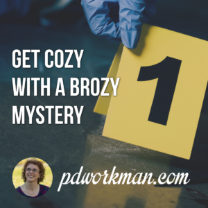 Get cozy with a brozy mystery
