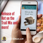 Release of Hot on the Trail Mix and more